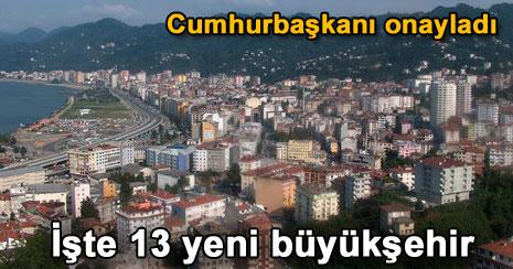 Cumhurbaşkanı Gül, Büyükşehir Belediye yasasını onadı