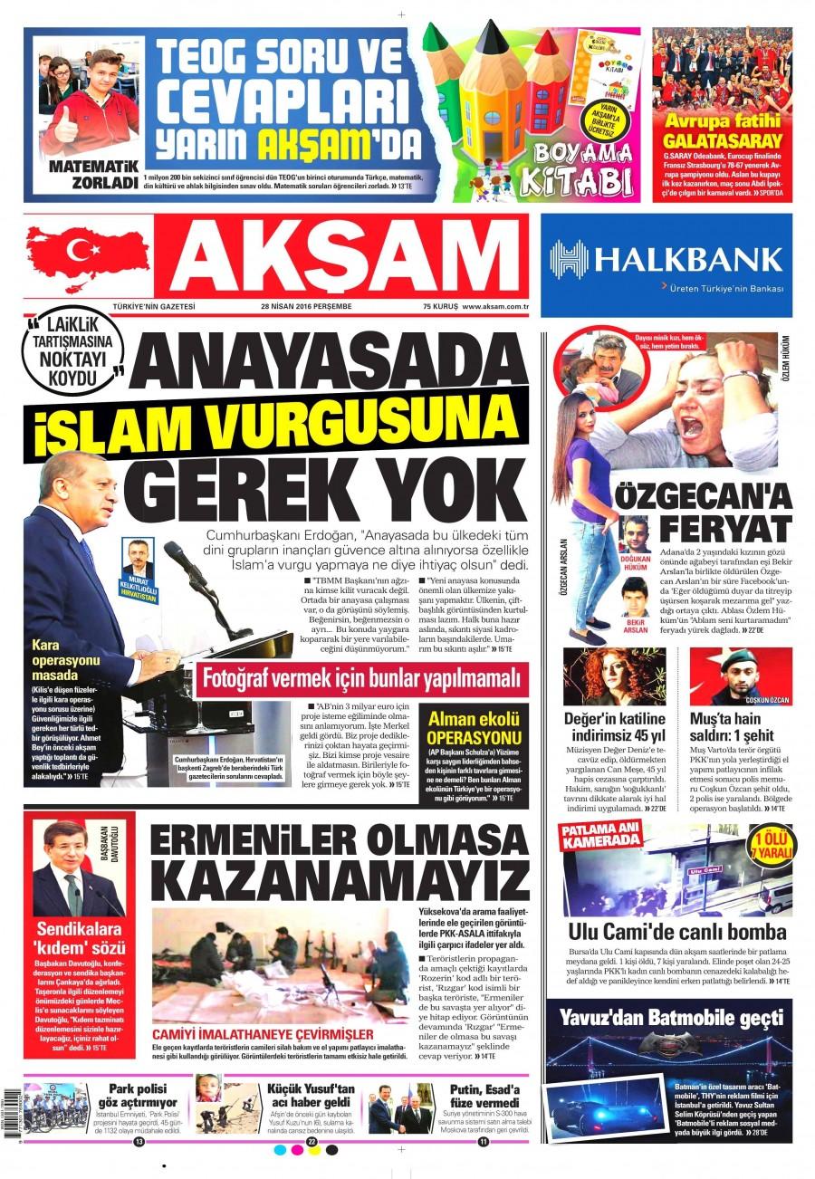 Akşam Gazetesi Oku Bugün 28 Nisan 2016 Perşembe