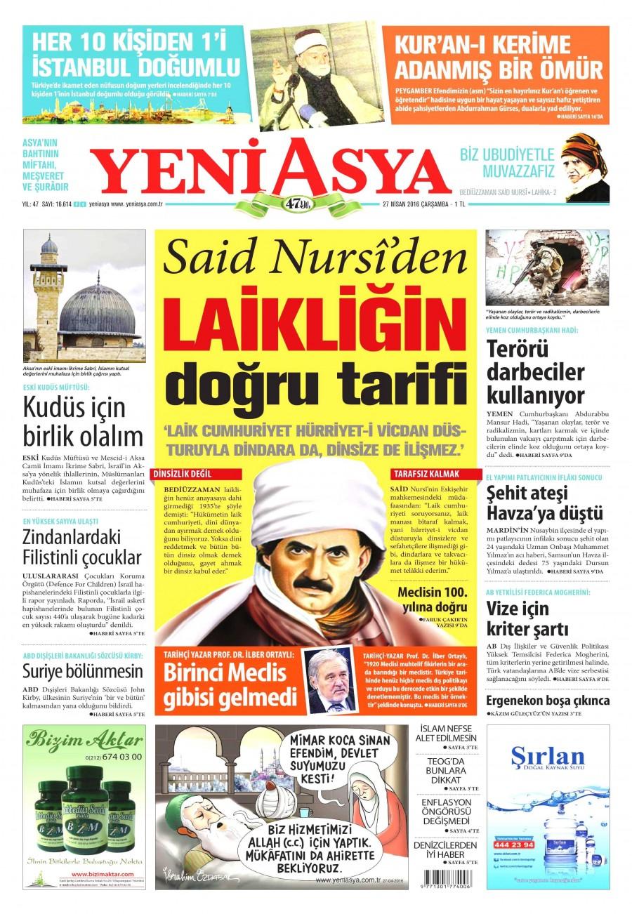 Yeni Asya Gazetesi Oku Bugün 27 Nisan 2016 Çarşamba