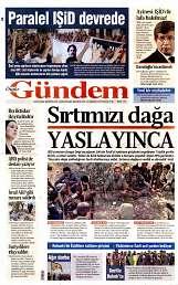 22 Ağustos 2014 Tarihli Özgür Gündem Gazetesi