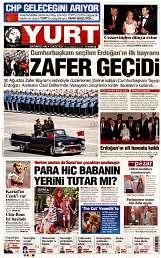 31 Ağustos 2014 Tarihli Yurt Gazetesi