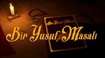 Bir Yusuf Masalı